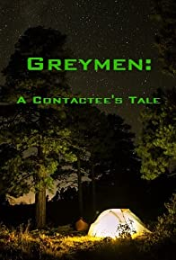 Primary photo for Greymen: A Contactee's Tale
