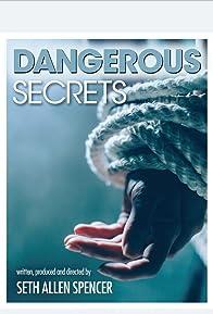 Primary photo for Dangerous Secrets