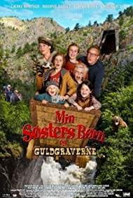 Min søsters børn og guldgraverne (2015)