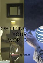 AT&T Mobilizing Your World