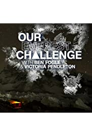 Our Everest Challenge with Ben Fogle & Victoria Pendleton