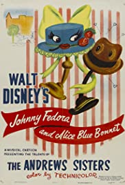 Johnnie Fedora and Alice Bluebonnet(1946) Poster - Movie Forum, Cast, Reviews