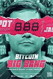 Bitcoin Big Bang: l'improbable épopée de Mark Karpeles Poster