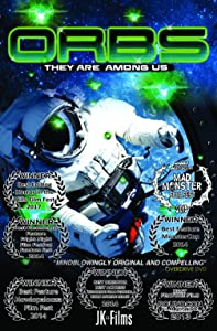 Movie search free downloads Orbs: They Are Among Us by [hdv]