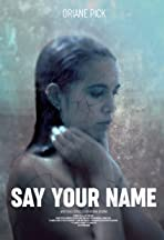 Say Your Name