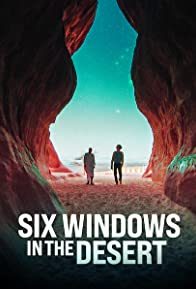Primary photo for Six Windows in the Desert