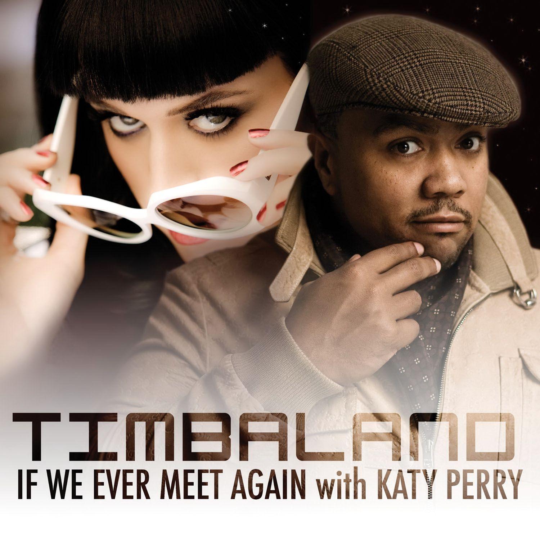 دانلود زیرنویس فارسی فیلم Timbaland Feat. Katy Perry: If We Ever Meet Again