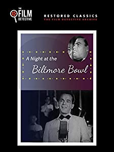 Divx movie downloads for free A Night at the Biltmore Bowl [720x576]