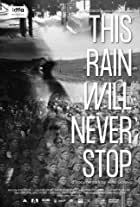 This Rain Will Never Stop