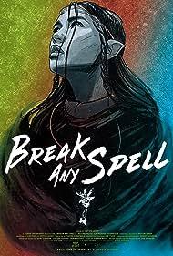 Rachel Boyd in Break Any Spell (2021)
