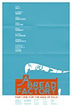 A Bread Factory, Part One