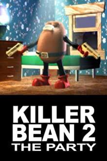 The Killer Bean 2: The Party (2000)