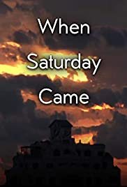 When Saturday Came Poster