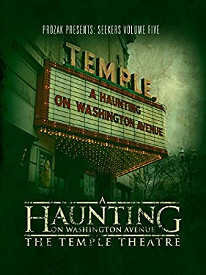 poster for A Haunting on Washington Avenue: The Temple Theatre