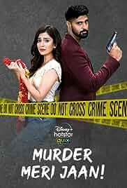 Murder Meri Jaan - Season 1 HDRip Hindi Web Series Watch Online Free