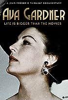 Ava Gardner: Life is Bigger Than Movies