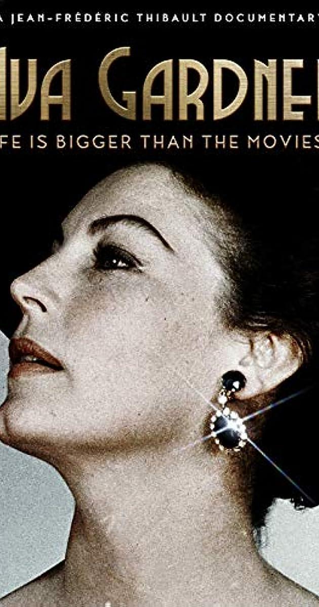 Ava Gardner: Life is Bigger Than Movies (2017)