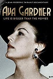 Ava Gardner: Life is Bigger Than Movies Poster