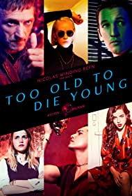 John Hawkes, Jena Malone, Miles Teller, Augusto Aguilera, Cristina Rodlo, and Nell Tiger Free in Too Old to Die Young (2019)