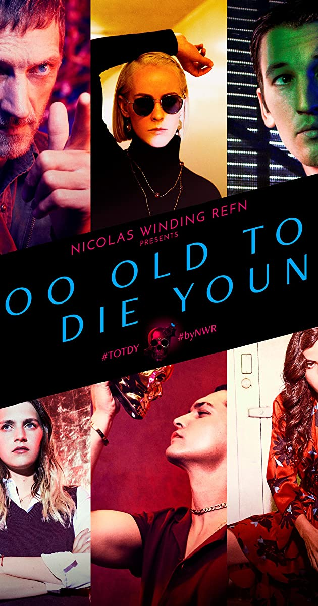 Too Old to Die Young (TV Mini-Series 2019) - IMDb