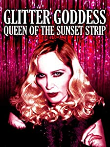 Watch swedish movies english subtitles online Glitter Goddess of Sunset Strip [Bluray]