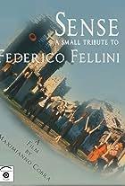 Sense: A Small Tribute to Federico Fellini