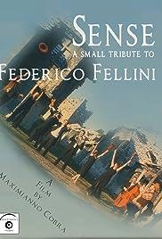 Sense: A Small Tribute to Federico Fellini Poster
