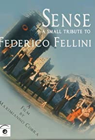 Primary photo for Sense: A Small Tribute to Federico Fellini