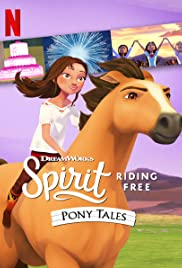 Spirit Riding Free: Pony Tales Poster