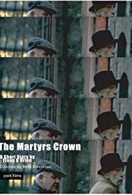 The Martyr's Crown (2007)