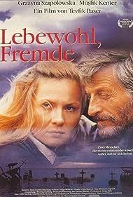 Lebewohl, Fremde (1991)