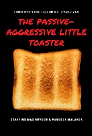 The Passive-Aggressive Little Toaster Poster
