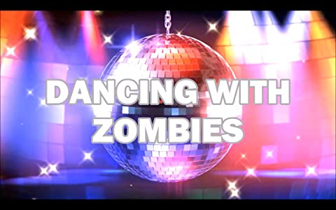 All movies database downloadable Dancing with Zombies by none [480x360]