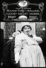 Good Night, Nurse! (1918) Poster - Movie Forum, Cast, Reviews
