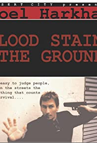 Primary photo for Blood Stains the Ground
