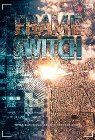 Frame Switch (2016)
