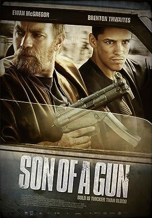 Son of a Gun(2014) Streaming Complet Gratuit en Version Française