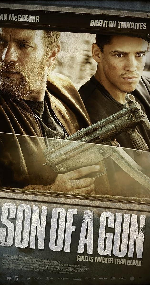 Watch Full HD Movie Son of a Gun (2014)