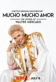 Mucho Mucho Amor: The Legend of Walter Mercado (2020) 1080p