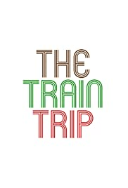 The Train Trip Poster