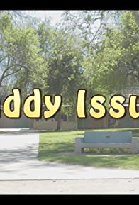 Primary photo for Daddy Issues: A Day in the Park