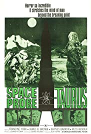 Space Probe Taurus (1965) Poster - Movie Forum, Cast, Reviews