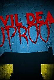 Evil Dead Uproot Poster