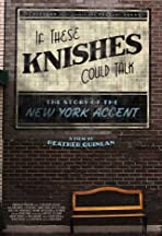 If These Knishes Could Talk: The Story of the NY Accent