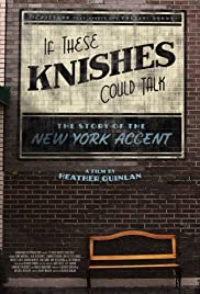 If These Knishes Could Talk: The Story of the NY Accent (2013) 720p