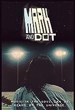 Mark & Dot