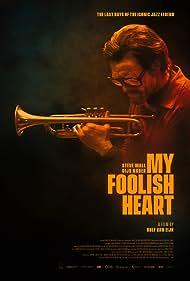 Steve Wall in My Foolish Heart (2018)