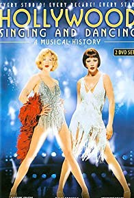 Primary photo for Hollywood Singing and Dancing: A Musical History
