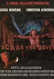 Scare the Devil Poster