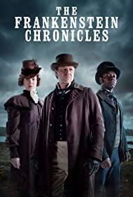 Sean Bean, Anna Maxwell Martin, and Richie Campbell in The Frankenstein Chronicles (2015)
